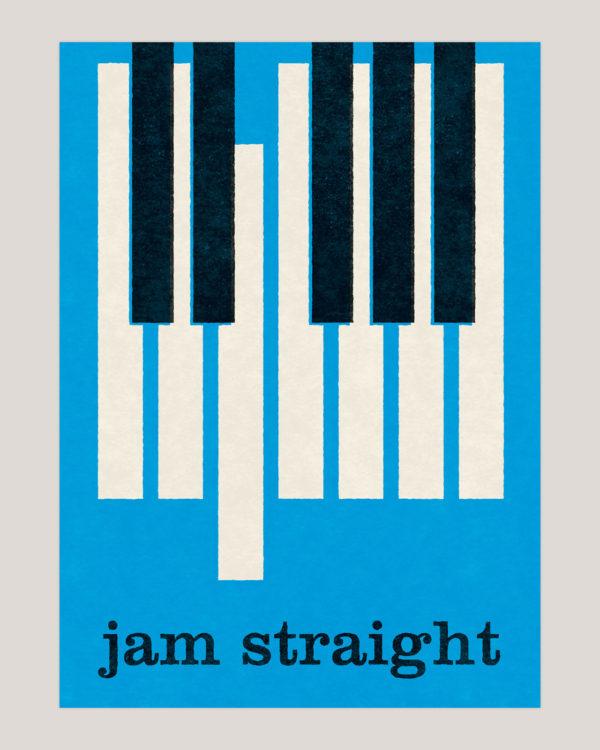 jam straight musik plakater poster 2
